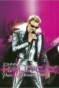 Johnny Hallyday: Parc des Princes 2003 DVD Cover Art