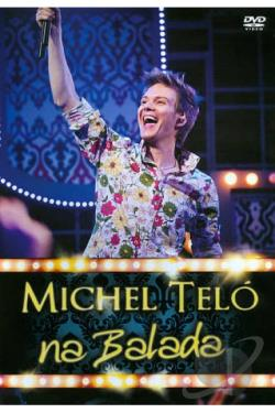 Michel Telo: Na Balada DVD Cover Art