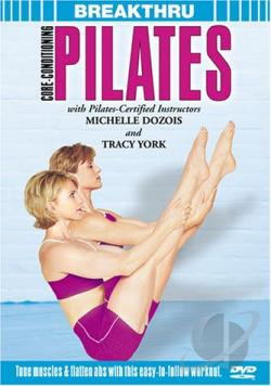 Breakthru: Core-Conditioning Pilates DVD Cover Art