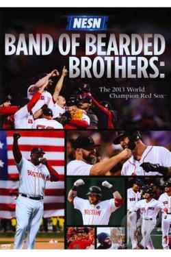 Band of Bearded Brothers: The 2013 World Champion Red Sox DVD Cover Art