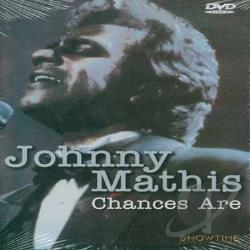 Chances Are : Mathis, Johnny DVD Cover Art