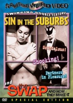 Sin In The Suburbs/ The Swap And How They Make It - Double Feature DVD Cover Art