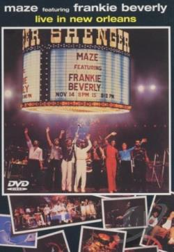 Maze - Featuring Frankie Beverly: Live in New Orleans DVD Cover Art