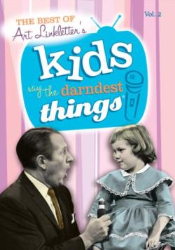 Kids Say the Darndest Things Vol. 2 DVD Cover Art