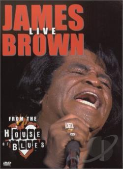 James Brown - Live From House Of Blues DVD Cover Art