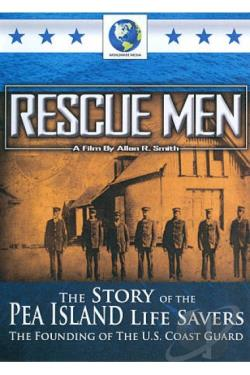 Rescue Men: The Story of the Pea Island Life Savers DVD Cover Art
