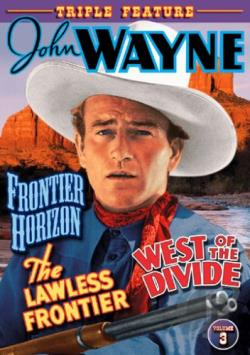Frontier Horizon / The Lawless Frontier / West Of The Divide DVD Cover Art