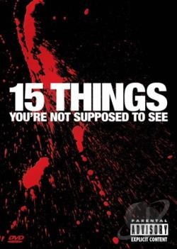 15 Things You're Not Supposed To See DVD Cover Art