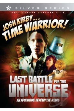 Josh Kirby...Time Warrior! V. 6: Last Battle for the Universe DVD Cover Art