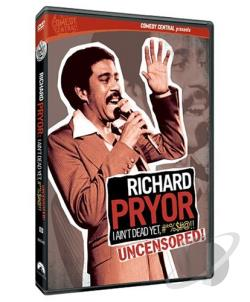 Richard Pryor - I Ain't Dead Yet #%$#@!! Uncensored DVD Cover Art
