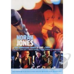 Norah Jones And The Handsome Band: Live in 2004 DVD Cover Art