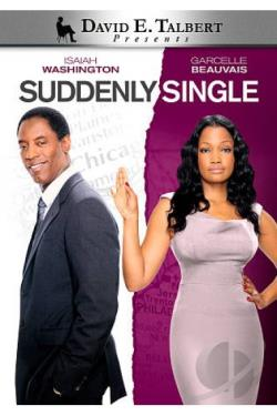 talbert single women David e talbert's suddenly single  sylvester confesses that he is leaving samantha for another woman david e talbert's latest is a captivating tale of love .