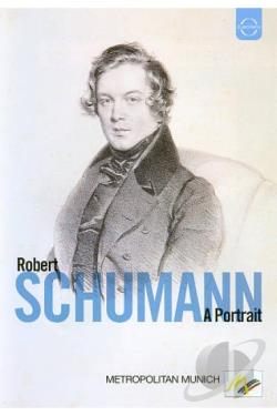Robert Schumann: A Portrait DVD Cover Art