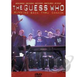 Guess Who, The - Running Back Thru Canada DVD Cover Art