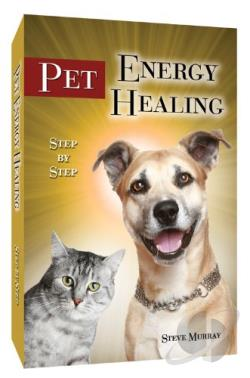 Steve Murray: Pet Energy Healing Step by Step DVD Cover Art