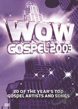 WOW Gospel 2003 DVD Cover Art