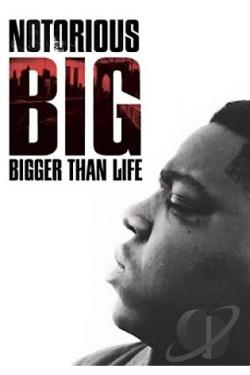 Notorious B.I.G. - Bigger Than Life DVD Cover Art
