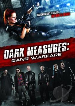 Dark Measures: Gang Warfare DVD Cover Art