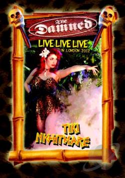 Damned: Live Live Live in London 2002 - Tiki Nightmare DVD Cover Art