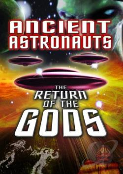 Ancient Astronauts: The Return of the Gods DVD Cover Art