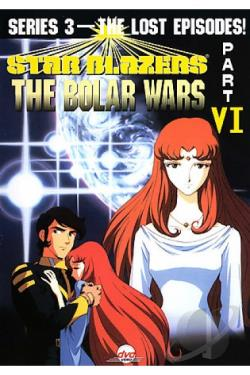 Star Blazers - Series 3: The Bolar Wars - Part 6 DVD Cover Art