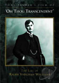 'O Thou Transcendent': The Life of Ralph Vaughan Williams DVD Cover Art