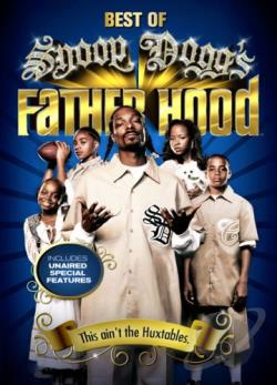 Best of Snoop Dogg's Father Hood - Volume 1 DVD Cover Art