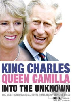 King Charles, Queen Camilla: Into the Unknown DVD Cover Art