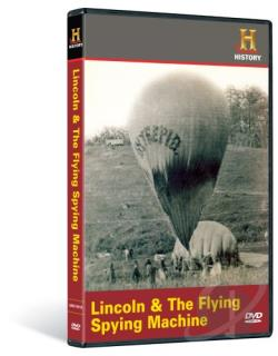 History Channel Presents: Man, Moment, Machine - Lincoln and the Flying Spying Machine DVD Cover Art