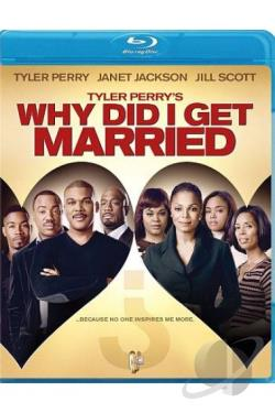 Tyler Perry's Why Did I Get Married? BRAY Cover Art