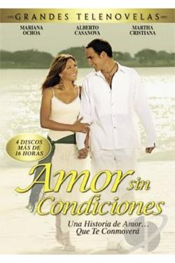 Amor Sin Condiciones DVD Cover Art