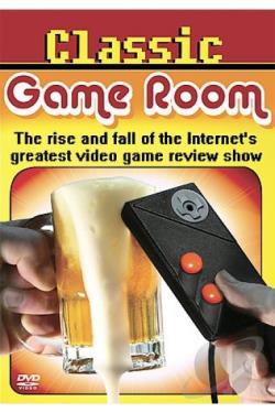 Classic Game Room: The Rise and Fall of the Internet's Greatest Video Game Review Show DVD Cover Art