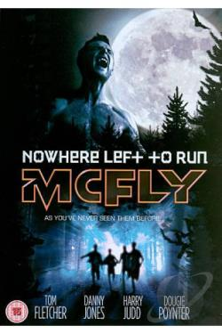 McFly: Nowhere Left to Run DVD Cover Art