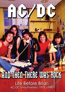 AC/DC - And Then There Was Rock: Life Before Brian DVD Cover Art