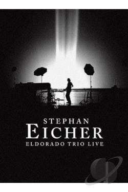 Stephen Eicher - Eldorado Trio Live DVD Cover Art