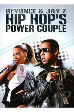 Beyonce & Jay Z: Hip Hop's Power Couple DVD Cover Art