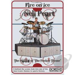 Neil Peart: Fire on Ice - The Making of The Hockey Theme DVD Cover Art