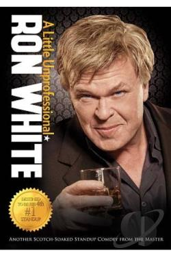 Ron White: A Little Unprofessional DVD Cover Art