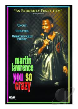 Martin Lawrence - You So Crazy DVD Cover Art