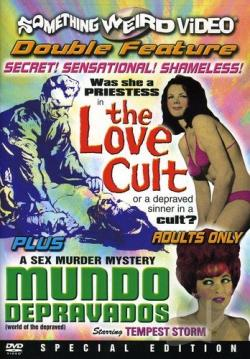 Love Cult/Mundo Depravados - Double Feature DVD Cover Art