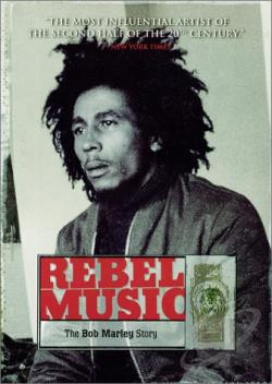 Rebel Music: The Bob Marley Story DVD Cover Art