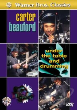 Carter Beauford: Under the Table and Drumming DVD Cover Art