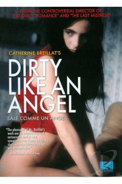 Dirty Like an Angel DVD Cover Art
