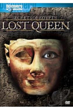 Discovery Channel - Secrets of Egypt's Lost Queen DVD Cover Art