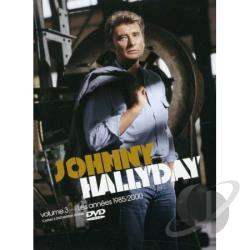 Johnny Hallyday, Vol. 3: Les Annees 1985/2000 DVD Cover Art