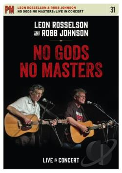 Leon Rosselson and Robb Johnson: No Gods No Masters - Live in Concert DVD Cover Art