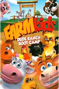 FARMkids - Dude Ranch Boot Camp DVD Cover Art