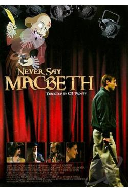 Never Say Macbeth DVD Cover Art