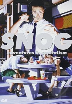Snog - Adventures in Capitalism DVD Cover Art