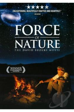 Force of Nature: The David Suzuki Movie DVD Cover Art